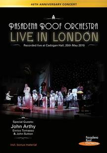 Pasadena Roof Orchestra - LIVE IN LONDON<br />